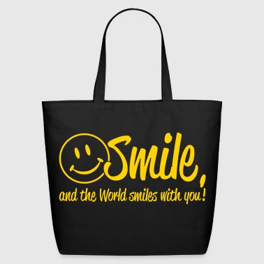 Smile, and the World smiles with you! - Eco-Friendly Cotton Tote