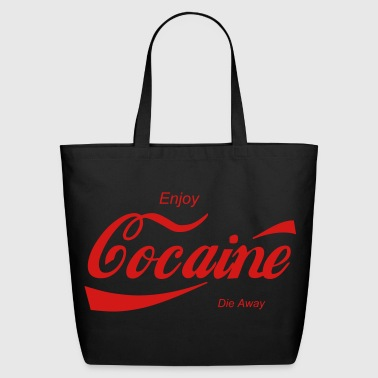 enjoy cocaine - Eco-Friendly Cotton Tote
