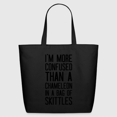 I m more confused than a chameleon - Eco-Friendly Cotton Tote