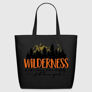 Wilderness is not a luxury - Eco-Friendly Cotton Tote