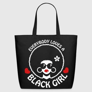 Everybody Loves A Black Girl - Version 3 Reverse - Eco-Friendly Cotton Tote