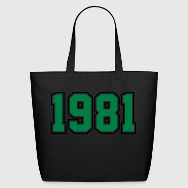 1981 | Year of Birth | Birth Year | Birthday - Eco-Friendly Cotton Tote