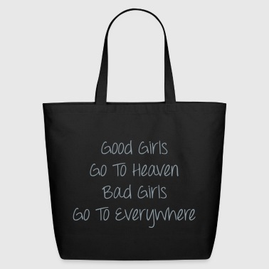 Good Girls vs Bad Girls - Eco-Friendly Cotton Tote