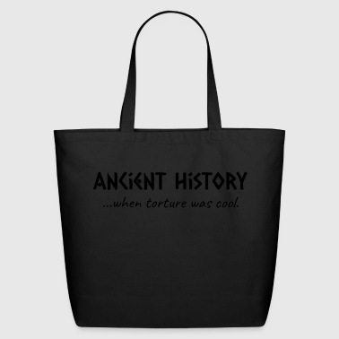 Ancient History When Torture Was Cool - Eco-Friendly Cotton Tote