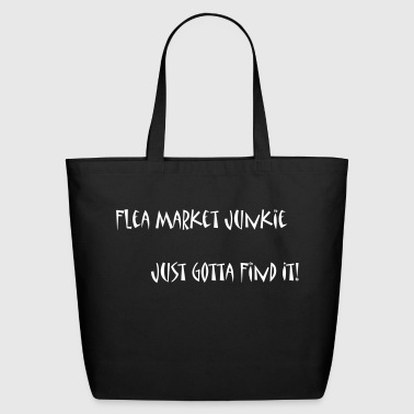 Flea Market Junkie - Eco-Friendly Cotton Tote