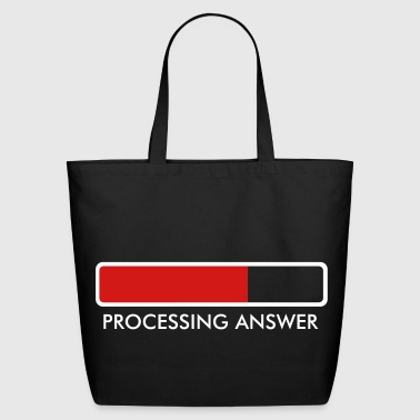 Processing…. - Eco-Friendly Cotton Tote