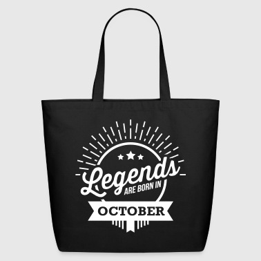 legends are born in october birthday October  - Eco-Friendly Cotton Tote