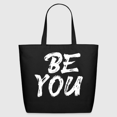 Be You - Eco-Friendly Cotton Tote
