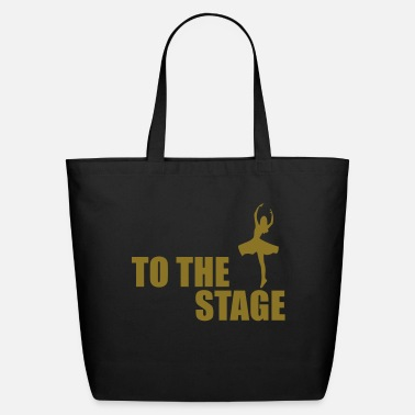Stage to the stage - Eco-Friendly Cotton Tote