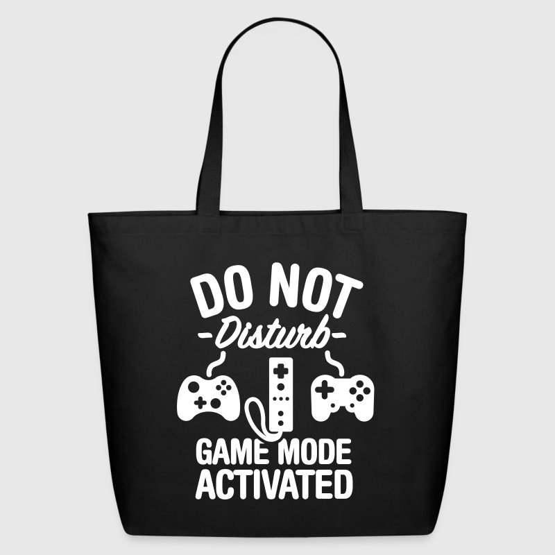 Do not disturb game mode activated - Eco-Friendly Cotton Tote