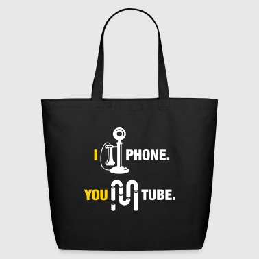 I Am Phone, You Are Tube - Eco-Friendly Cotton Tote