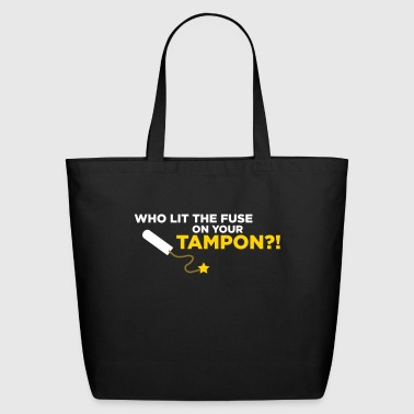 Who Lit Your Tampon? - Eco-Friendly Cotton Tote