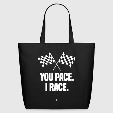You Pace. I Race. - Eco-Friendly Cotton Tote
