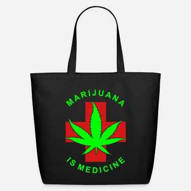 Medicine MARIJUANA IS MEDICINE - Eco-Friendly Cotton Tote