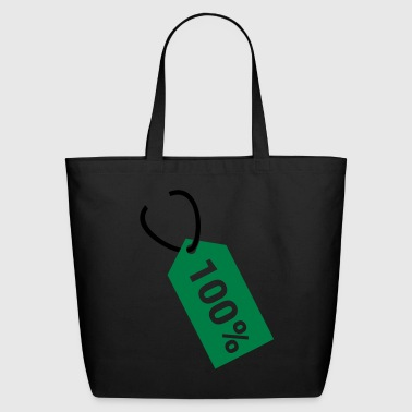 Price tag - hundred percent - Eco-Friendly Cotton Tote