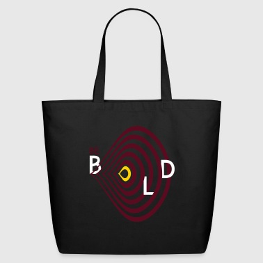 Be bold - Eco-Friendly Cotton Tote