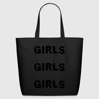 Girls girls girls - Eco-Friendly Cotton Tote
