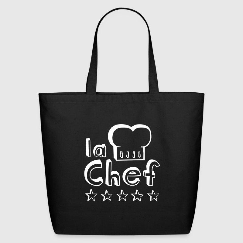 La Chef mother, wife or woman always cook food best  - Eco-Friendly Cotton Tote