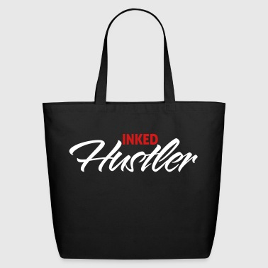 Ink Inked hustler - Eco-Friendly Cotton Tote