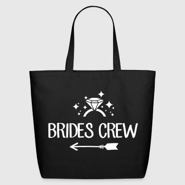 Bride Brides Crew - team bride - bachelorette party - Eco-Friendly Cotton Tote