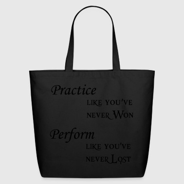 practice perform - Eco-Friendly Cotton Tote