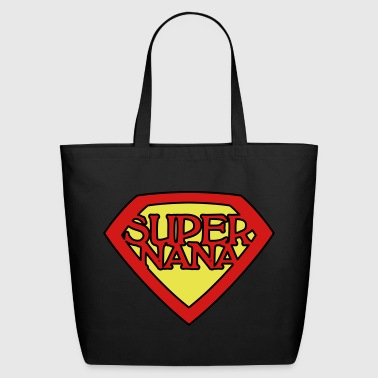 Nana Super Nana - Eco-Friendly Cotton Tote