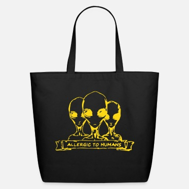 Scifi Allergic to Humans SciFi Aliens - Eco-Friendly Cotton Tote