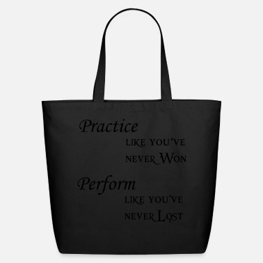 Performance practice perform - Eco-Friendly Cotton Tote