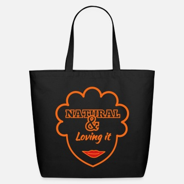 Afro Natural & Loving It - Eco-Friendly Tote Bag