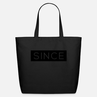 Since Since - Since Your Text - Eco-Friendly Cotton Tote