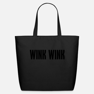 Wink wink wink - Eco-Friendly Cotton Tote