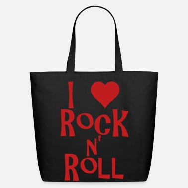 Rock N Roll i love rock n' roll - Eco-Friendly Tote Bag