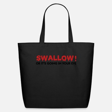 Dirty Swallow (2c) - Eco-Friendly Cotton Tote