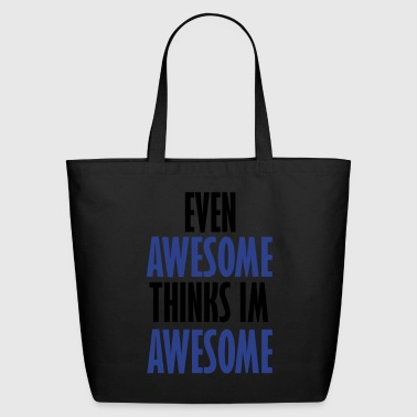 even awesome - Eco-Friendly Cotton Tote