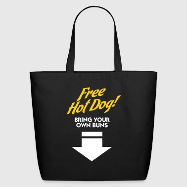 Penis Free Hot Dog. Bring Your Own Boobs. - Eco-Friendly Cotton Tote