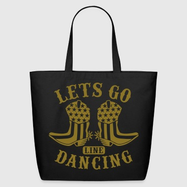 LET'S GO LINE DANCING - Eco-Friendly Cotton Tote