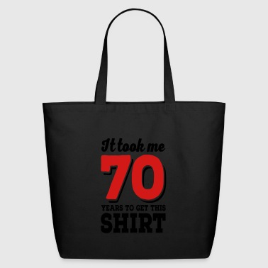 70th birthday - Eco-Friendly Cotton Tote