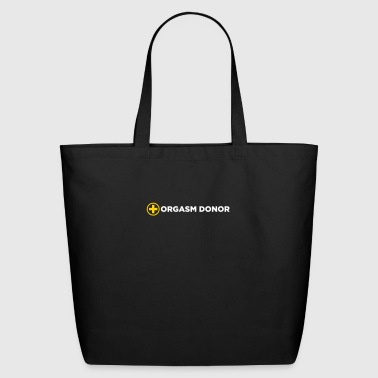 Orgasm Donor - Eco-Friendly Cotton Tote