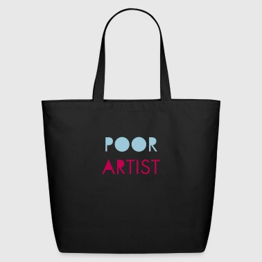 Poor Artist - Eco-Friendly Cotton Tote