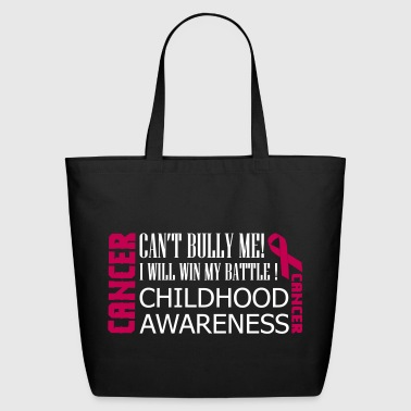 can't bully cancer - Eco-Friendly Cotton Tote
