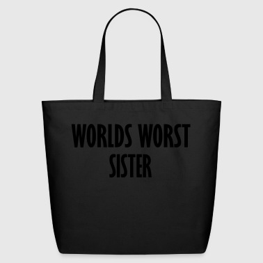 worlds worst sister - Eco-Friendly Cotton Tote