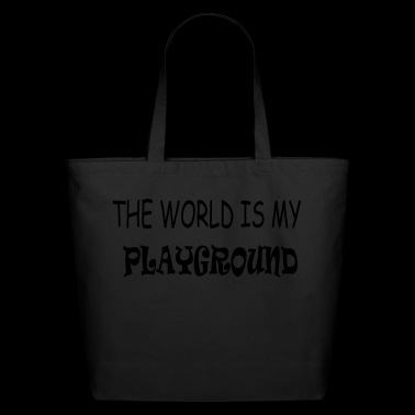 The World is my playground - Eco-Friendly Cotton Tote
