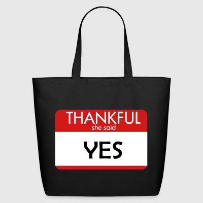 THANKFUL she said YES - Eco-Friendly Cotton Tote