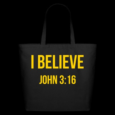 I Believe John 3:16 Christian tshirts and gifts - Eco-Friendly Cotton Tote