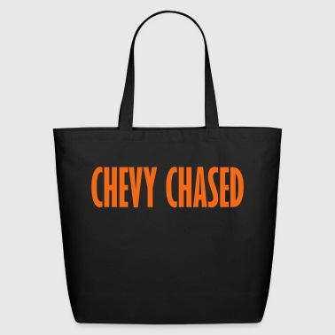 chevy chased - Eco-Friendly Cotton Tote