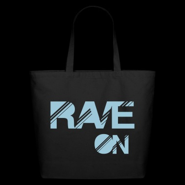 rave on - Eco-Friendly Cotton Tote