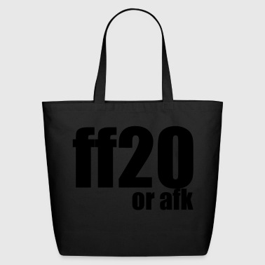 ff20 or afk - Eco-Friendly Cotton Tote