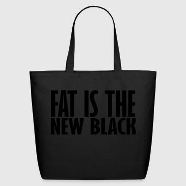 fat is the new - Eco-Friendly Cotton Tote