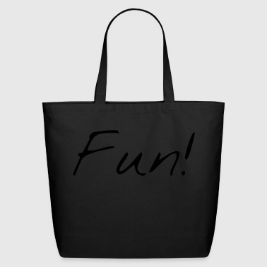 Fun! - Eco-Friendly Cotton Tote