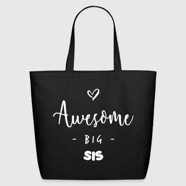 Awesome BIG SIS - Eco-Friendly Cotton Tote